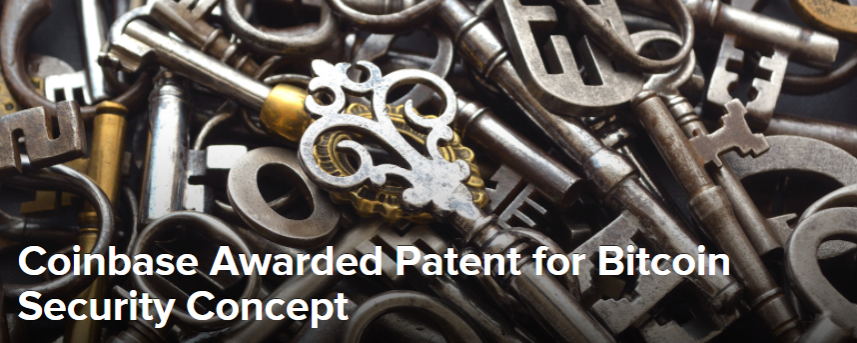 Coinbase Awarded Patent for Bitcoin Security Concept